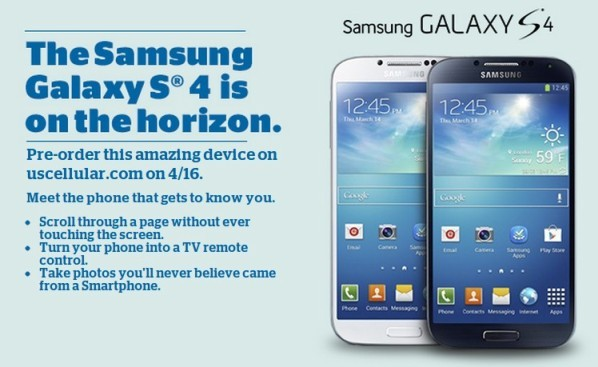 US Cellular Galaxy S4 pre-Orders will start on April the 16.