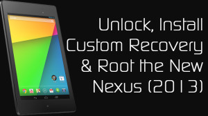 How to root, root, Android 4.3 root, root Nexus 7, Root new Nexus 7, New Nexus 7 2013 root, Nexus 7 2 root, How to root Nexus 7, Root Nexus 7 On Android 4.3, Android 4.3 root, Nexus 7 new root (2)