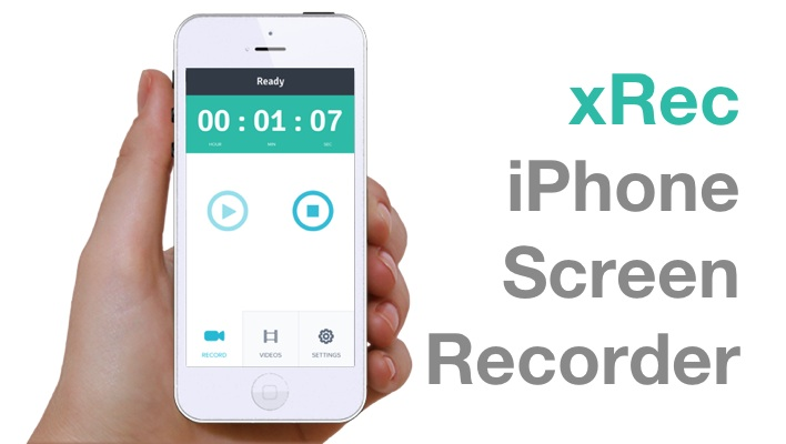 xRec for recording iPhone Screen