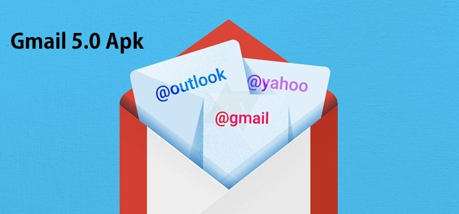Gmail 5.0 apk