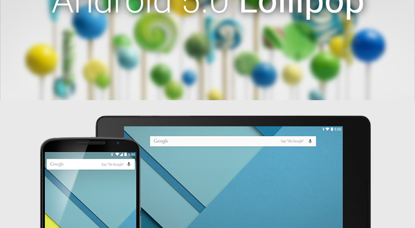 Googles-Android-5.0-Lollipop-Review-Features-Compatibility-Availability-Details-600×330