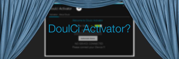 doulciactivator