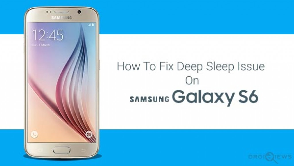 Fix-Deep-Sleep-on-Samsung-Galaxy-S6