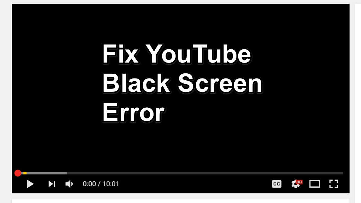 How To Fix Black Screen Youtube Error On Google Chrome