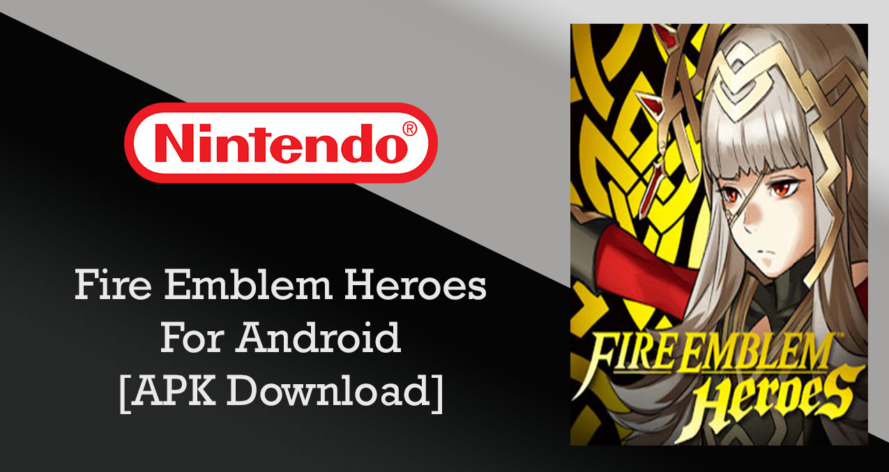 fire emblem heroes mod apk latest version