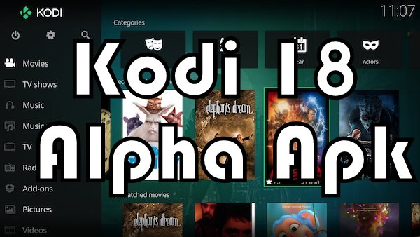 Download Kodi 18.0-Alpha1 apk for Android.