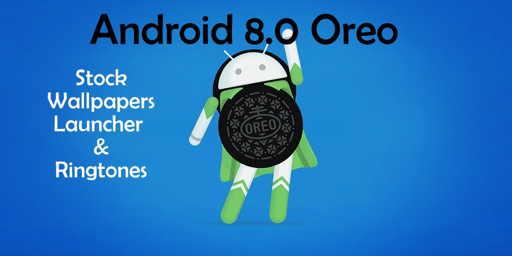 Download Official Android 8.0 Oreo Wallpapers, Ringtones and Notifications.
