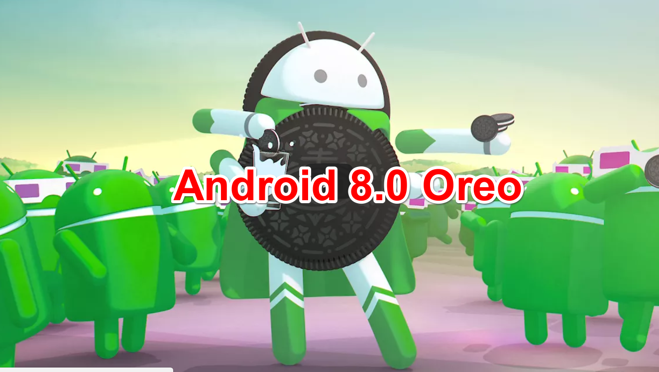 All Android devices to get Android Oreo 8.0 in 2018.