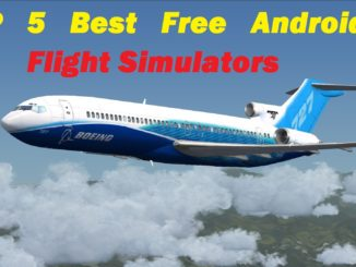5 Best Flight Simulator games for Android 2017