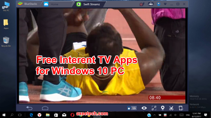 Free Internet Tv Streaming Apps for Windows 10