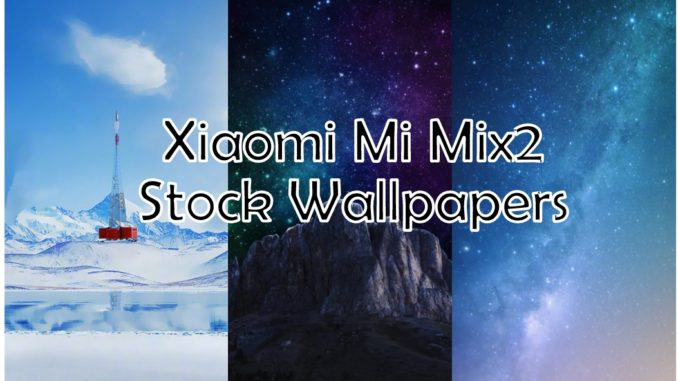 Mi Mix2 Stock Wallpapers