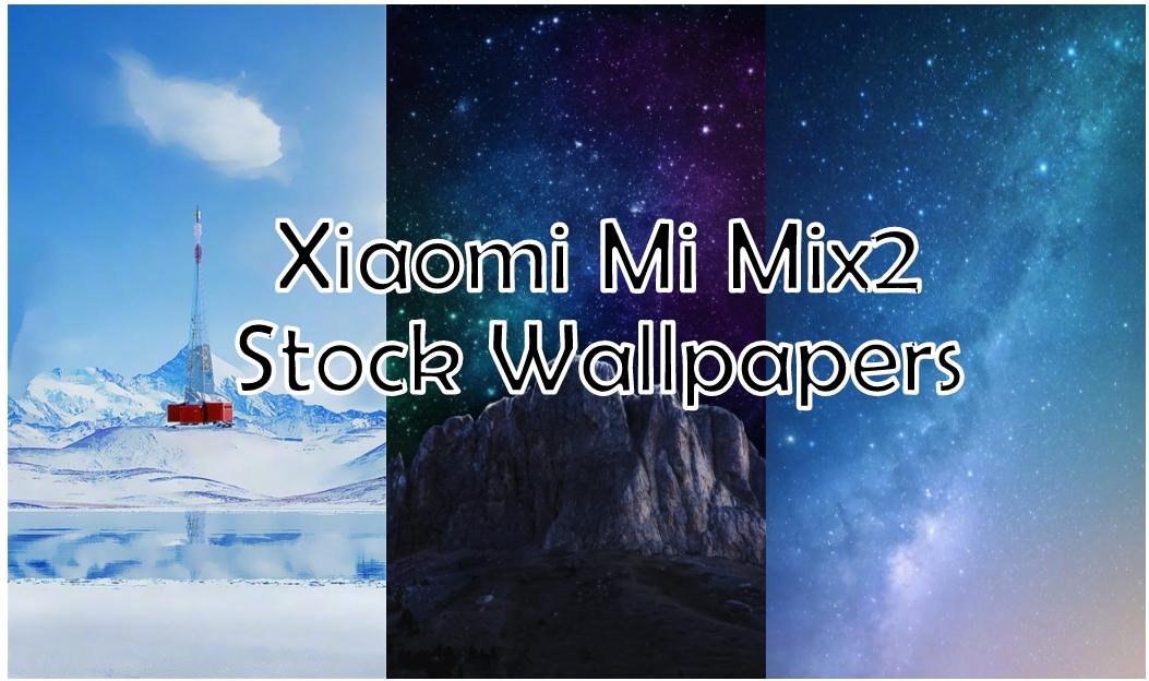 Xiaomi Mi Mix2 Stock Wallpapers