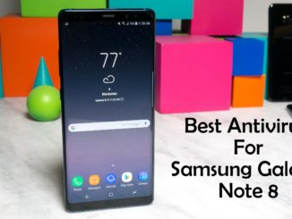 Best Antivirus for Samsung Galaxy Note 8