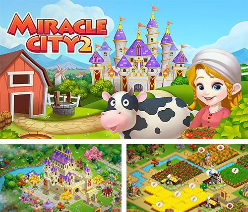 Miracle-City-2-mod-apk-hack