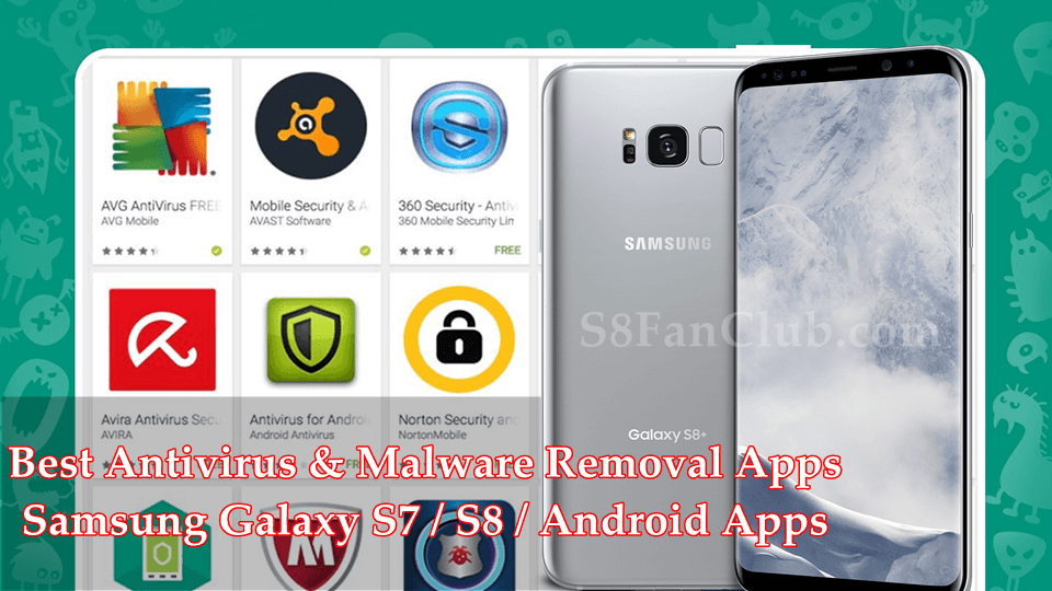 samsung-galaxy-s8-best-anti-virus-malware-apps-android-download