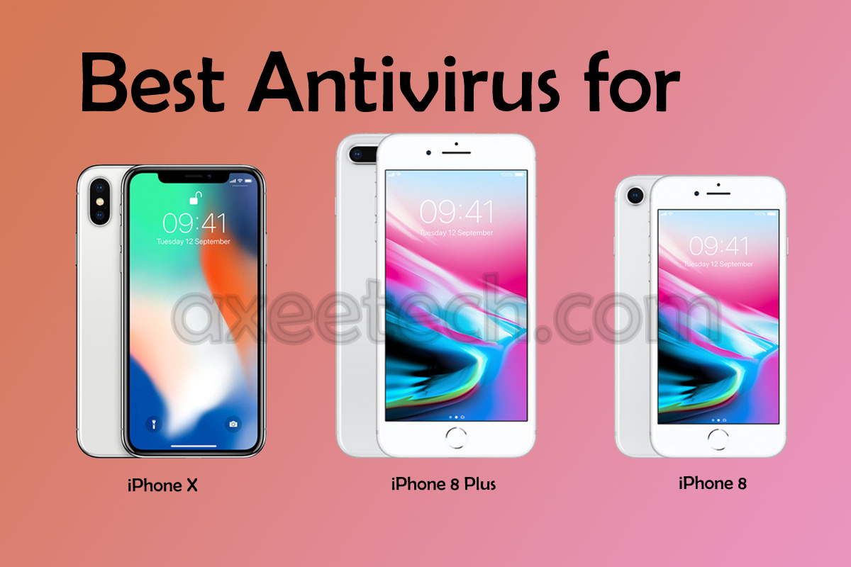 Top 5 Best Antivirus for iPhone 8, iPhone 8 Plus and iPhone X running iOS 11.x