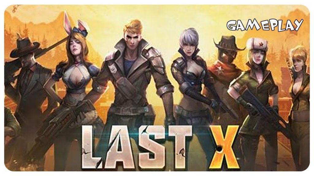 Last X: One Battleground One Survivor mod apk hack