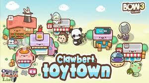 Clawbert ToyTown 1