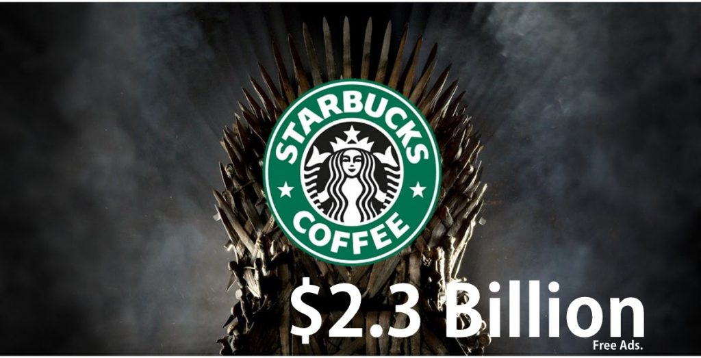 Starbucks coffee in game of Thrones worth $23 billion free ads