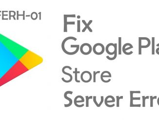 Google Play Store Server Error DF-DFERH-01 Fix