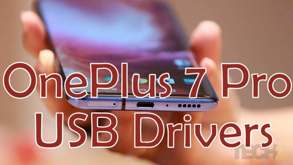 OnePlus 7 pro USB Drivers 2019