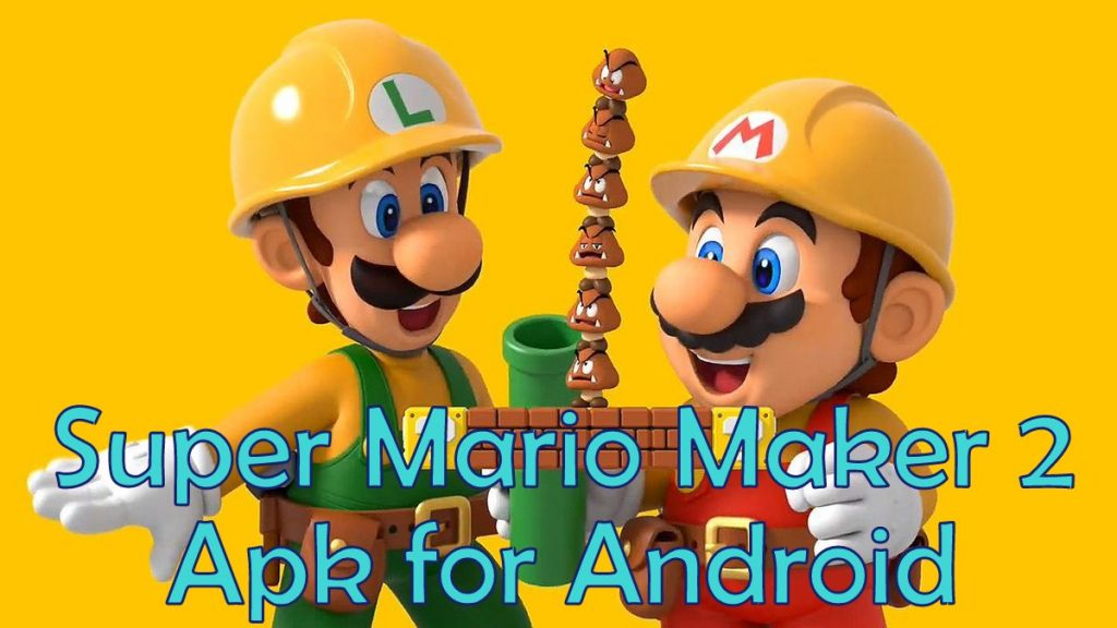 Super Mario Maker 2 Apk for Android