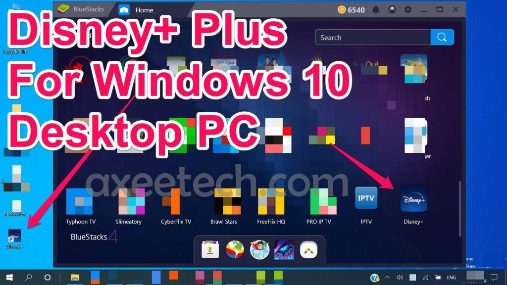 Disney+ Plus for Windows 10 PC
