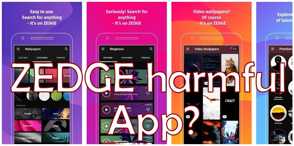 is Zedge Harmful App for Android