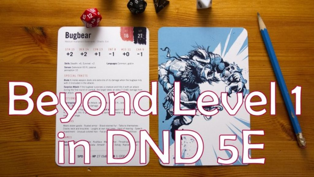 Beyond 1st Level in DND 5E