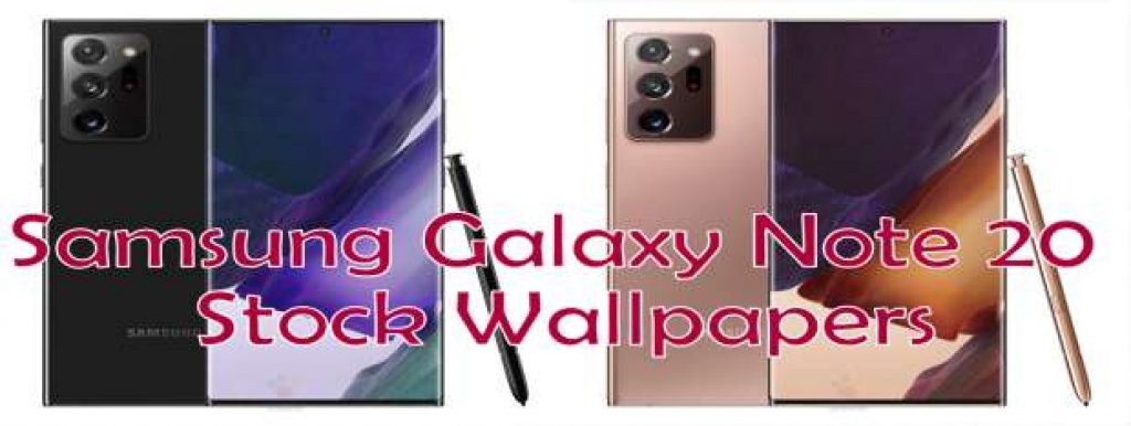 Samsung Galaxy Note 20 Stock Wallpapers