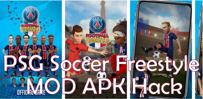 PSG Soccer Freestyle Mod Apk Hack Android