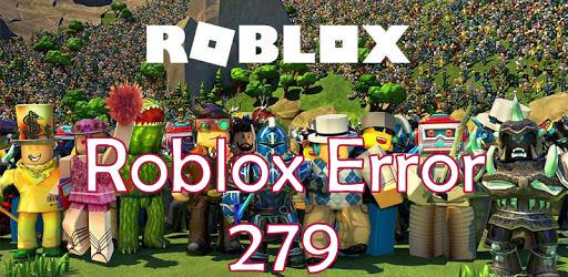 Roblox Error 279 Fix