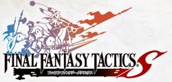 Square Enix announces Final Fantasy Tactics S for Android.