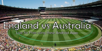 How to Stream / Watch Ashes 2017-18 for free on Android.