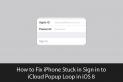 How To Fix iPhone Stuck in Sign in to iCloud Popup Loop