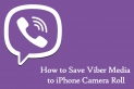 How to Download Viber Video Messages to iPhone Camera Roll (and other Media)