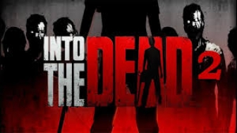 Into the Dead for PC Free Download
