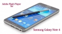 How to install Flash Player on Samsung Galaxy Note 4 running Android 5.0 Lollipop.
