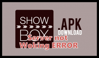 ShowBox 2018 server not working error fix.