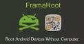 Download FramaRoot v1.9.2 Apk, The  best rooting app.