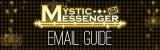 Mystic Messenger Email Guide June 2020.
