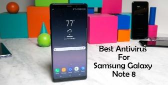 Top 12 Best Antivirus for Samsung Galaxy Note 8. [September 2017]